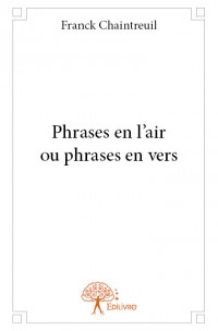 Phrases en l'air ou phrases en vers