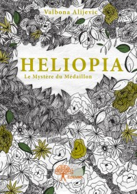 Heliopia - Tome I