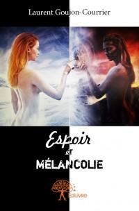 Espoir et Mélancolie