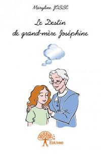 Le Destin de grand-mère Joséphine