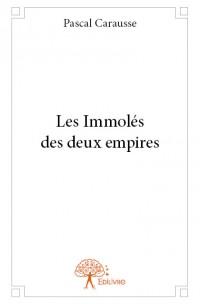 Les Immolés des deux empires