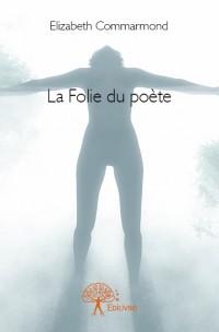 La Folie du poète