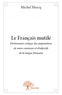 Le Français mutilé