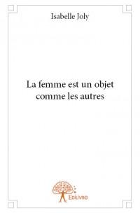 La femme est un objet comme les autres