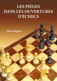 Les pièges dans les ouvertures d'échecs
