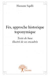 Fès, approche historique toponymique