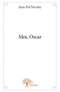 Moi, Oscar
