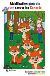 Mobilisation générale pour sauver les renards