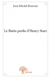 Le Butin perdu d'Henry Starr