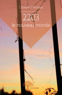 2203 : le nouveau monde