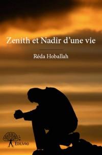 Zenith et Nadir d'une vie