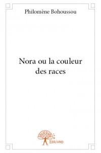 Nora ou la couleur des races