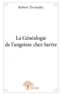 La Généalogie de l'angoisse chez Sartre