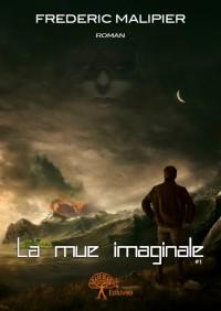 La Mue imaginale