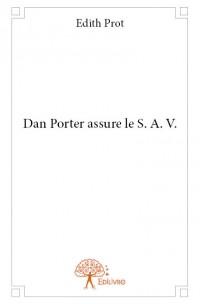 Dan Porter assure le S. A. V.