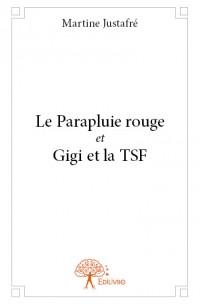 Le Parapluie rouge et Gigi et la TSF