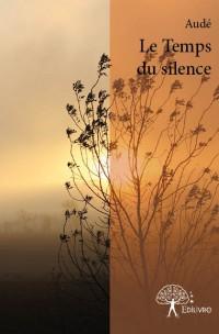 Le Temps du silence