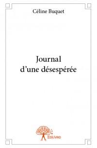 Journal d'une désespérée