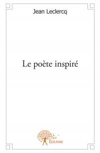 Le poète inspiré