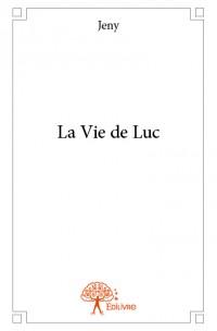 La Vie de Luc