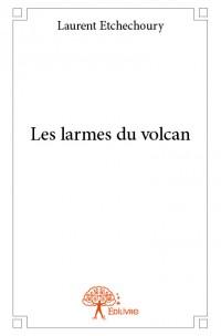 Les larmes du volcan