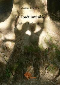 La Forêt invisible