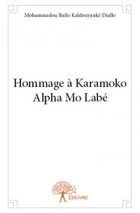 Hommage à Karamoko Alpha Mo Labé