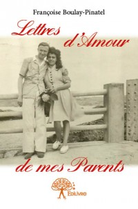 Lettres d'Amour de mes Parents