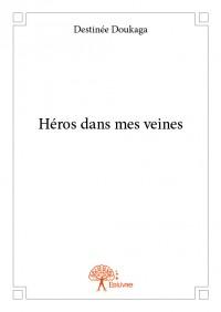 Héros dans mes veines