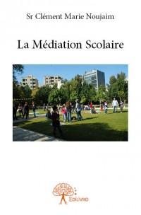 La Médiation Scolaire