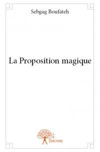La Proposition magique