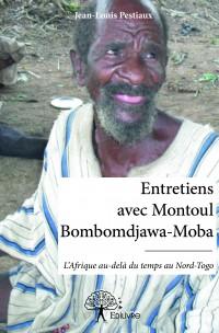 Entretiens avec Montoul Bombomdjawa-Moba