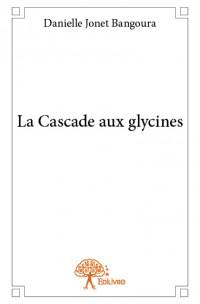La Cascade aux glycines