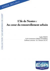 L'île de Nantes : Au cœur du renouvellement urbain
