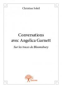 Conversations avec Angelica Garnett