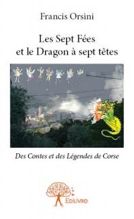 Les Sept Fées et le Dragon à sept têtes