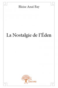 La Nostalgie de l'Éden