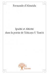 Ipséité et Altérité dans la poésie de Tchicaya U Tam'si
