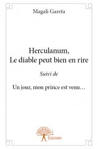 Herculanum, Le diable peut bien en rire