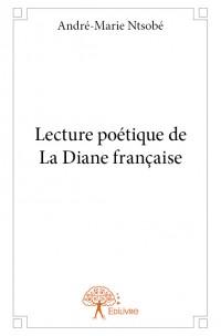 Lecture poétique de La Diane française