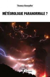 Météorologie paranormale ?