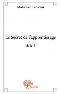 Le Secret de l'apprentissage