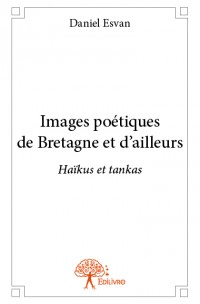 Images poétiques de Bretagne et d'ailleurs
