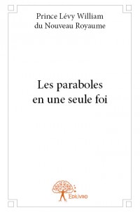 Les paraboles en une seule foi