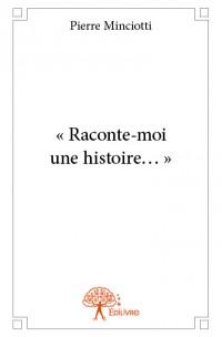 « Raconte-moi une histoire… »
