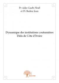 Dynamique des institutions coutumières Dida de Côte d'Ivoire
