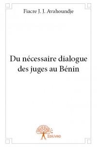 Du nécessaire dialogue des juges au Bénin