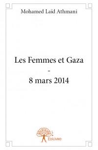 Les Femmes et Gaza - 8 mars 2014