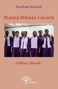 Parole-Poèmes-Chants