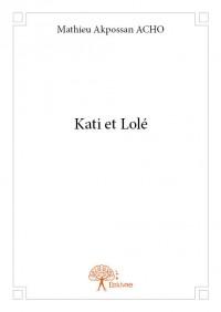 Kati et Lolé